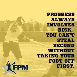 Copy of Progress Always involves risk