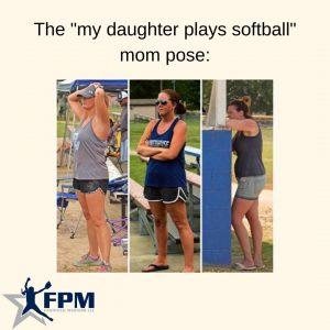 Copy of The _my daughter plays softball_ mom pose